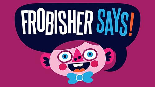 FrobisherSays_FeaturedImage_PVWIMG