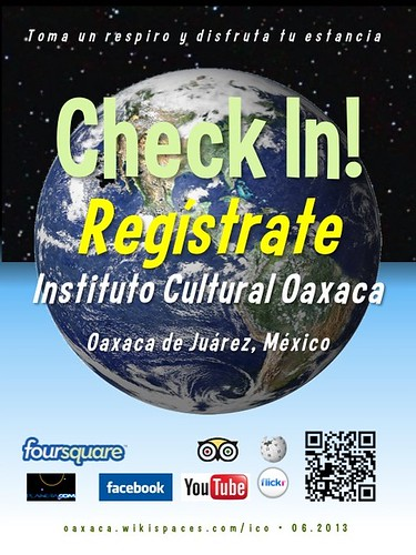ICO Check In! Regístrate Oaxaca 06.2013