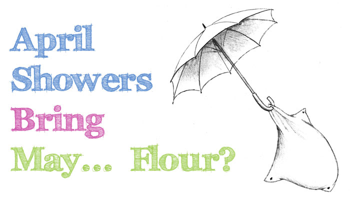 april-showers-bring-may-flour