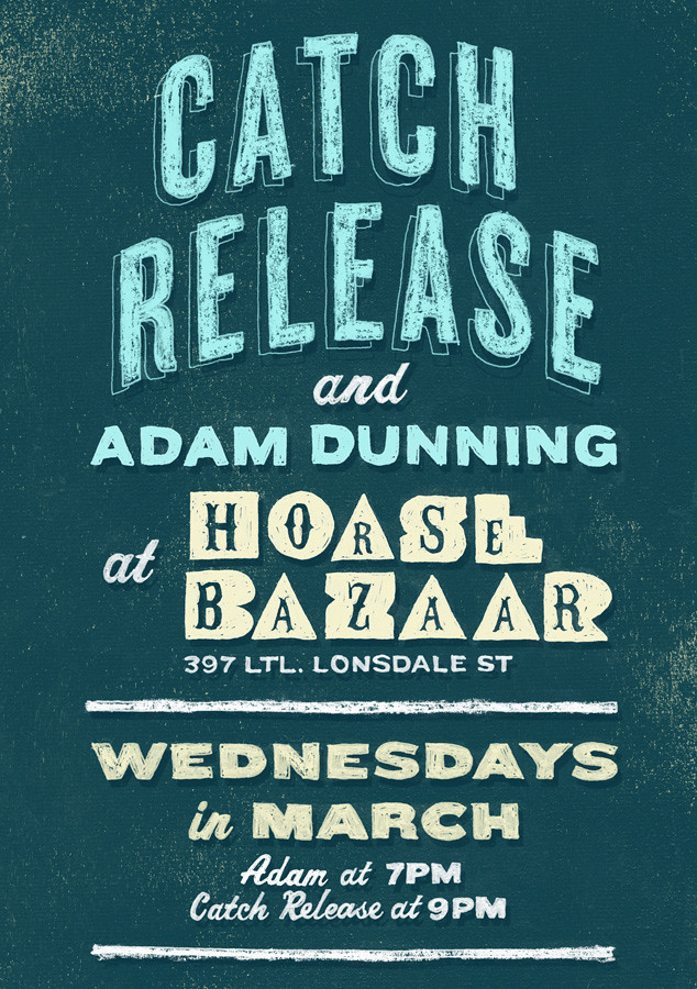 Catch Release flyer