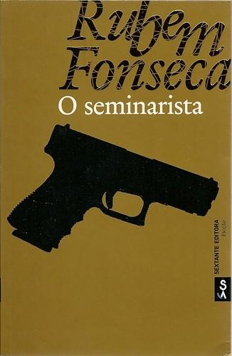 O Seminarista Rubem Fonseca