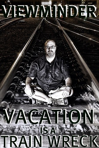 7002027121 53337aeab1 Legitimate Work From Home Opportunities   Another excerpt: Vacation is a Trainwreck