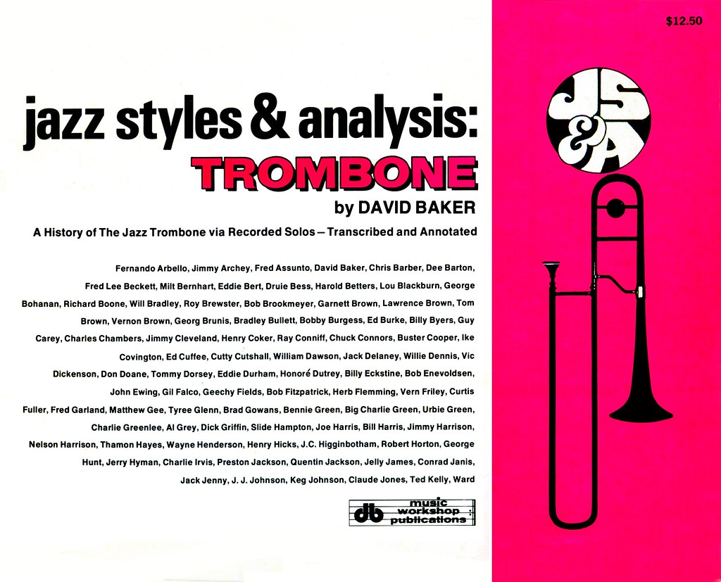 David Baker - Jazz Styles and Analysis: Trombone | Cover to … | Flickr