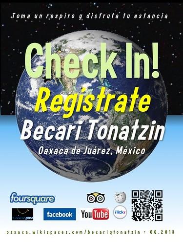 Becari Tonatzin Check In! Regístrate Oaxaca 06.2013