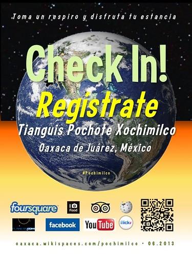 Tianguis Pochimilco Check In! Regístrate Oaxaca 06.2013