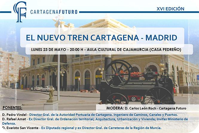 'Los Culturales´ debaten esta tarde sobre el trazado ferroviario Cartagena-Madrid