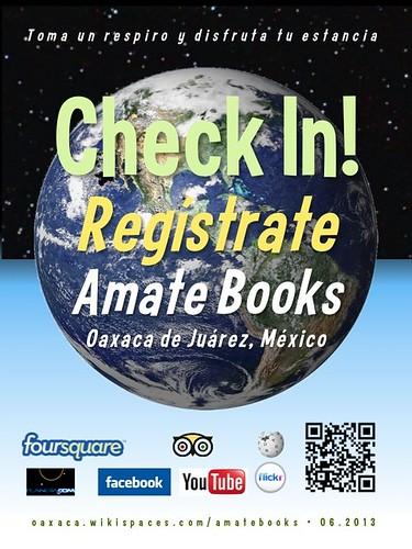 Amate Books Check In! Regístrate Oaxaca 06.2013