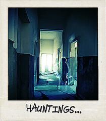 Hauntings...