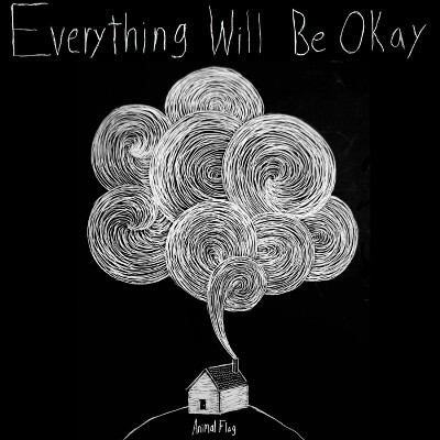 Animal Flag - Everything Will Be Okay
