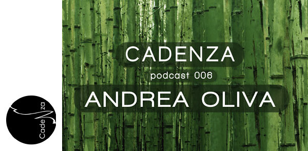 Cadenza Podcast 006 – Andrea Oliva (Image hosted at FlickR)