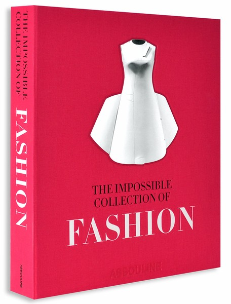 39 The Impossible Collection Of Fashion 39 Book Maison Chaplin