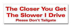 drive_too_close_bumper_bumper_sticker