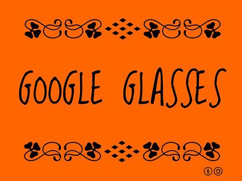 Buzzword Bingo: Google Glasses