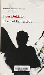 Don DeLillo, El ángel Esmeralda