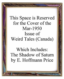 03a Weird Tales (Canada) Mar-1950 Includes The Shadow of Saturn by E. Hoffmann Price
