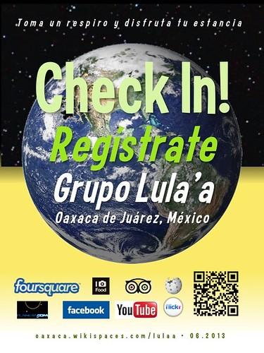Grupo Lula'a Check In! Regístrate Oaxaca 06.2013