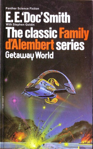 Getaway World by E.E. Doc Smith. 1977 Panther. Cover artist Angus McKie