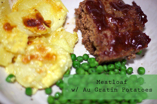 Meatloaf w/ Au Gratin Potatoes
