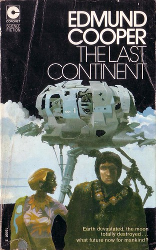 The Last Continent by Edmund Cooper. Coronet 1974. Cover art Chris Foss. ISBN 0340150912