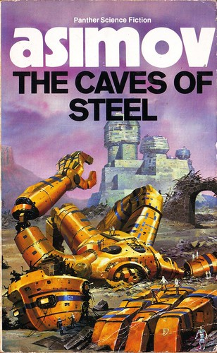 The Caves of Steel by Isaac Asimov. 1986 Panther. Cover artist Chris Foss
