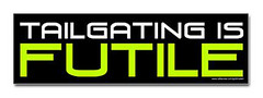 tailgating_is_futile_sticker
