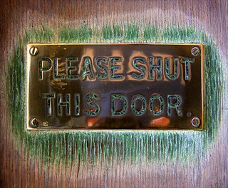 please shut this door