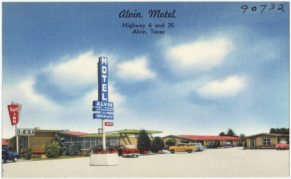 Alvin Motel Highway 6 And 35 Alvin Texas File Name 06 Flickr Photo Sharing