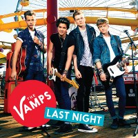 The Vamps – Last Night