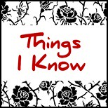 Things I Know 150x150