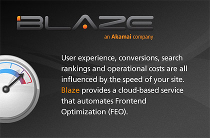 Akamai announced today that it has acquired Blaze.