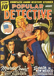 135a Popular Detective Aug-1943 Includes Death In New Mexico by E. Hoffmann Price