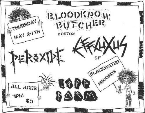 5/24/12 BloodkrowButcher/Effluxus/Peroxide/LifeForm