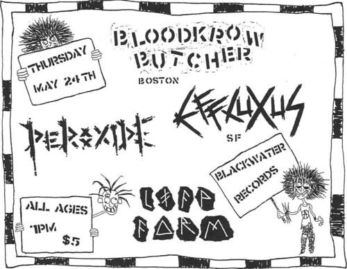 5/24/12 BloodkrowButcher/Effluxus/Peroxide/LifeForm