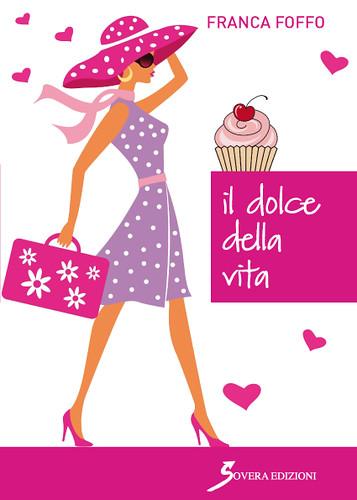 Il dolce della vita di Franca Foffo