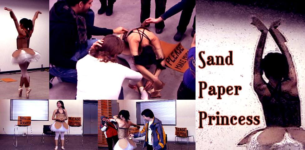 Sand Paper Princess