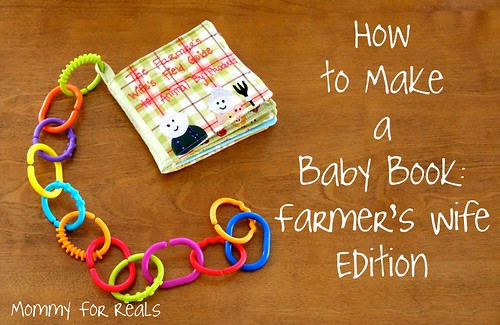 How to Make a Baby Book: Farmer's Wife Edition