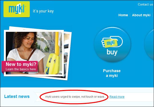 """Myki users urged to swipe, not touch"" - WRONG!"