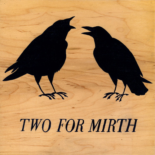 two for mirth