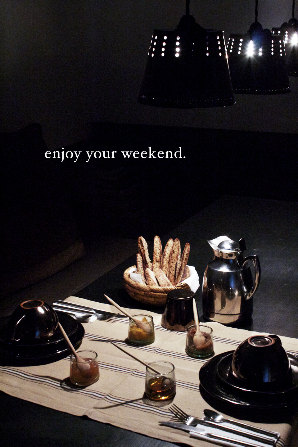 enjoy your weekend.