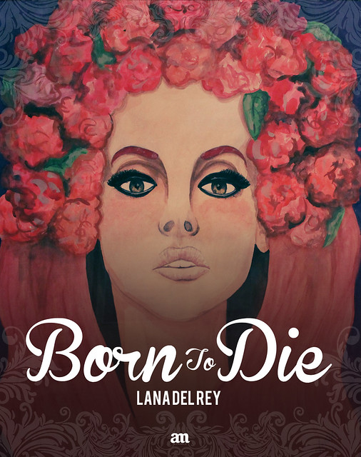 Born to Die ∫ Lana del Rey