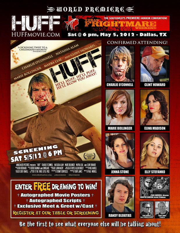 HUFF Movie, Texas Frightmare Weekend, World Premiere
