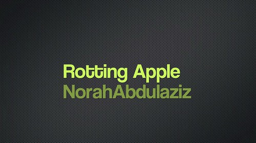 "- Rotting Apple ""Time Laps"""