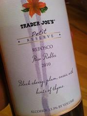 2010 Trader Joes Petit Reserve Refosco