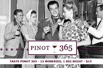 Taste Pinot 365- 13 Oregon Wineries Gather for 1 Night in Portland!