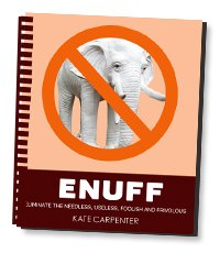ENUFF, Kate carpenter, minimalism, simple living