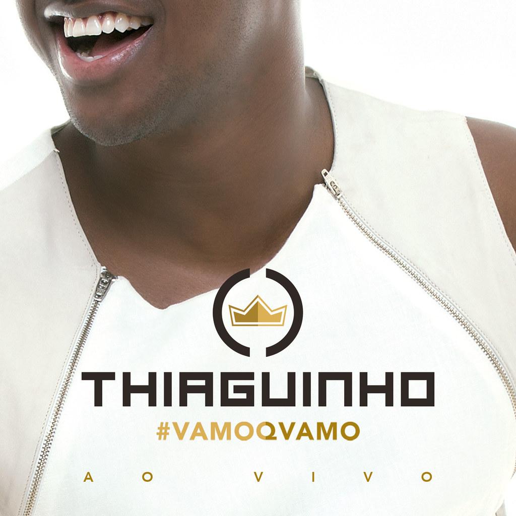 Thiaguinho - #Vamoqvamo (Deluxe)