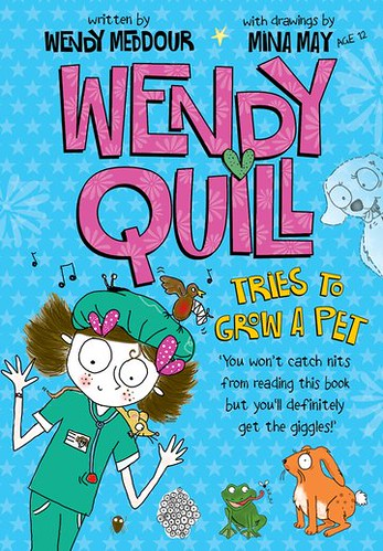 Wendy Meddour and Mina May, Wendy Quill Tries to Grow a Pet