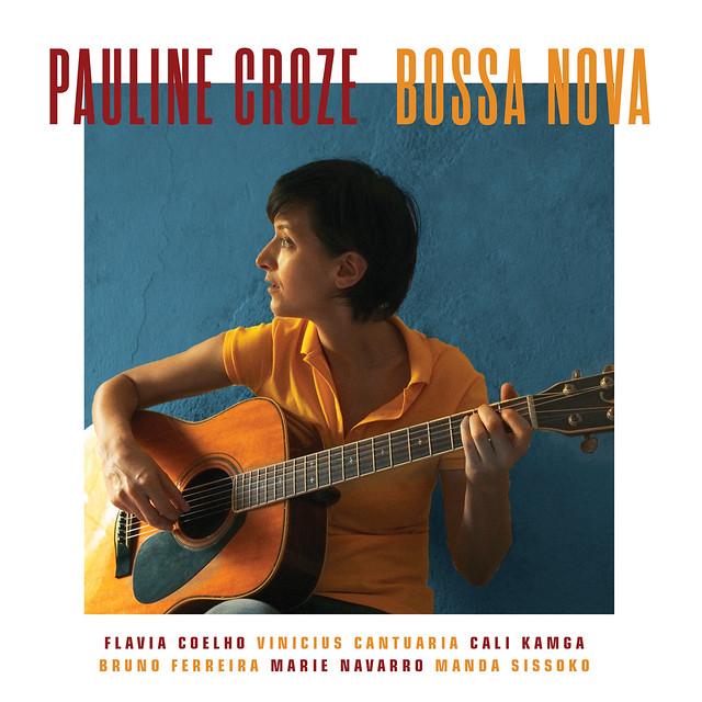 Pauline Croze : Bossa Nova
