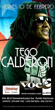 Privado Tego Calderón - Vier.10.Febr - Voce Sur