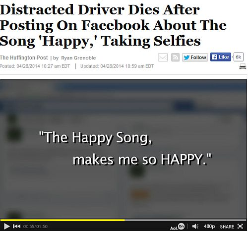 http://www.huffingtonpost.com/2014/04/28/driver-dies-happy-song-facebook-_n_5223175.html